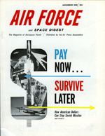 The cover of Air Force Magazine, December 1959 with a graphic based on a dollar sign and text reading: Pay now, Survive Later